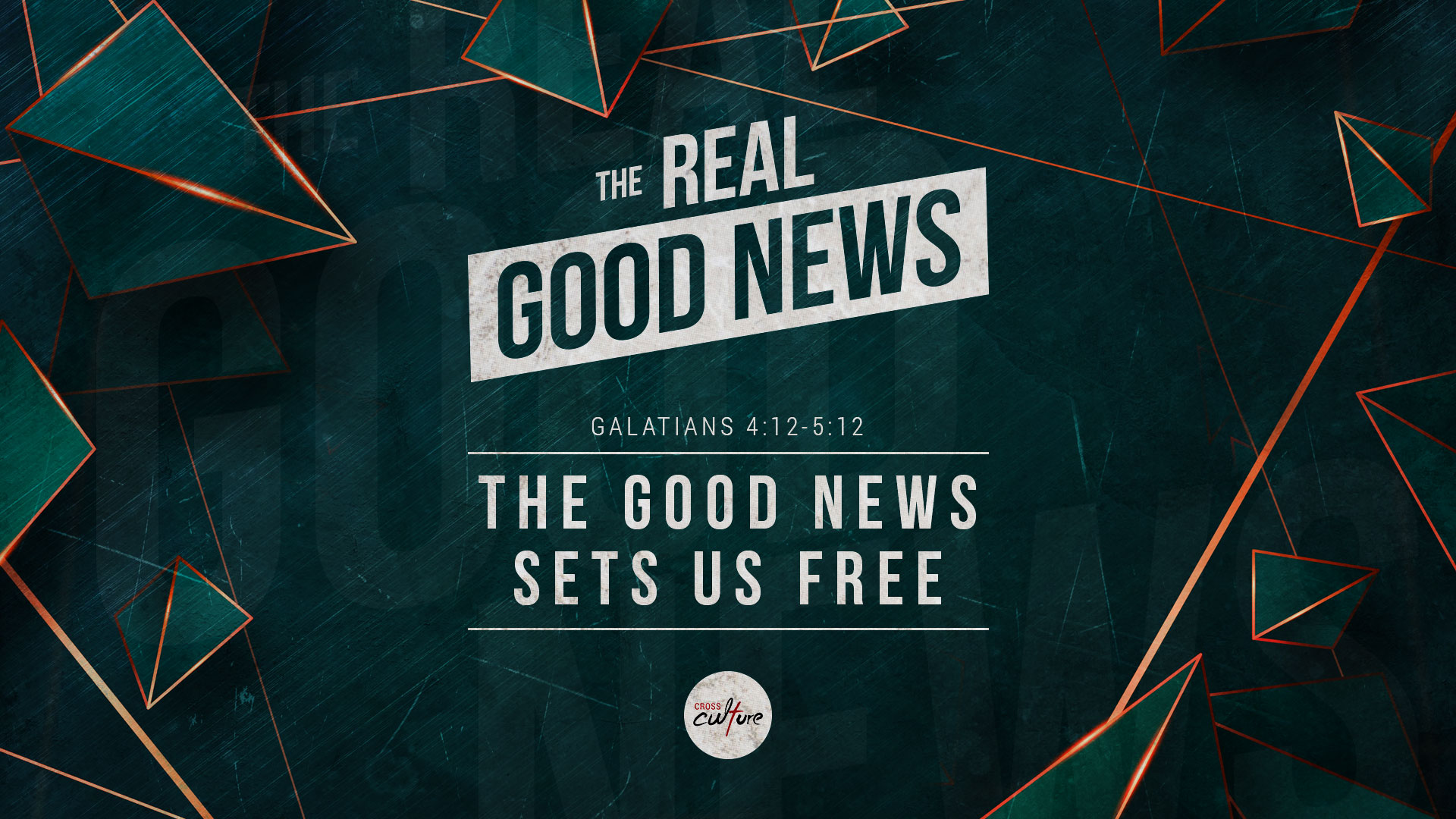 The Good News Sets Us Free